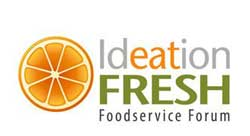 Ideation Fresh Foodservice Forum